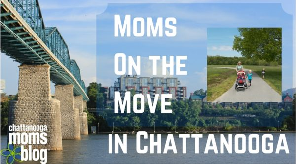 Moms on the Move in Chattanooga