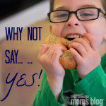 Why Not Say 'YES'!