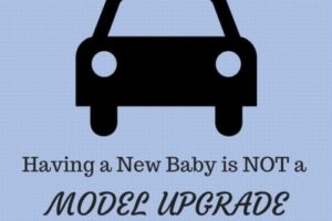Having a New Baby is NOT a