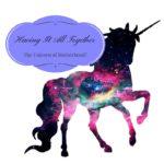 Having It All Together: The Unicorn of Motherhood?