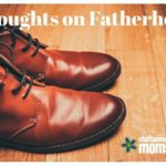 Thoughts on Fatherhood