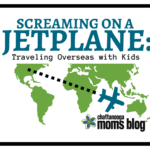 Screaming on a Jet Plane: Traveling Overseas with Kids