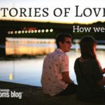 Stories of Love Series: The Day I Met My Husband…Again