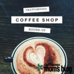 Chattanooga Coffee Shop Round-up
