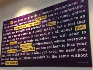 Upon entering Planet Fitness you will find their motto on the wall for all members to see and be reminded of.