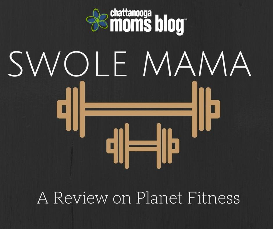 Swole Mama Planet Fitness