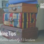 Two Packing Tips for a Better Family Vacation