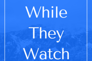 whiletheywatch