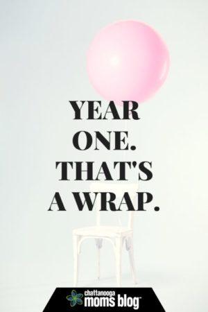 year-one-thatsa-wrap