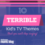 10 Terrible Kid's TV Show Themes (That You Can't Stop Singing)