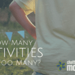 How Many Activities are Too Many?