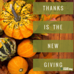 Thanks is the New Giving
