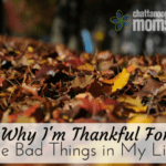 Why I Am Thankful For the Bad Things in My Life