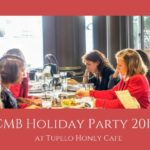 CMB Holiday Party at Tupelo Honey Cafe