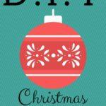 D.I.Y. Christmas Memories