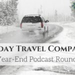 Holiday Travel Companion: A Year-End Podcast Roundup