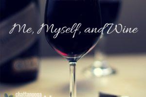 Me, Myself, and Wine