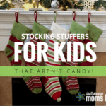 Stocking Stuffers for Kids (That Aren't Candy!)