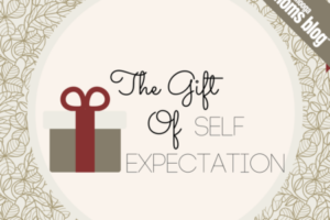 the_gift_of_self_expectation
