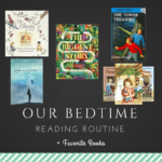 Our Bedtime Reading Routine + Favorite Books