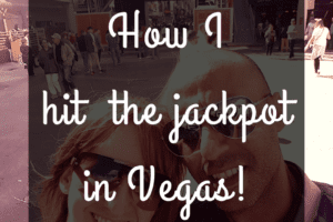 How I Hit the Jackpot in Vegas