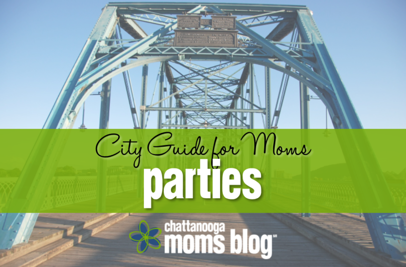 Guide to Chattanooga Birthday Party Locations