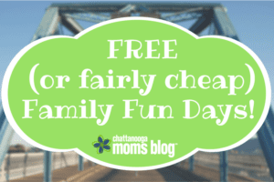 Chattanooga Family Fun Days | Chattanooga Moms Blog