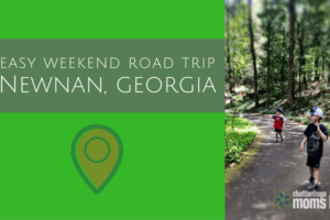 Easy Weekend Road Trip: Newnan, Georgia | Chattanooga Moms Blog