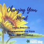 Changing Your Mind: Positive Affirmations