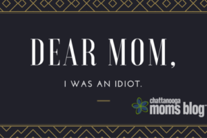 DEAR MOM IDIOT IMAGE