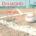 Diamond Drama