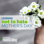Learning Not to Hate Mother's Day