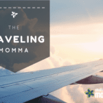 The Traveling Mom Guilt