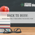 Back to Busy: Budgeting Family Time During the School Year