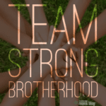 Team Strong Brotherhood