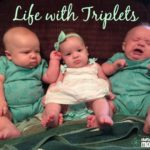 Life with Triplets