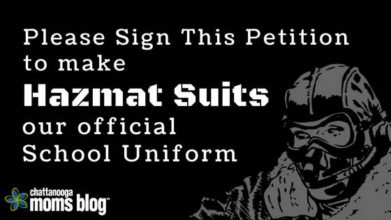 Please Sign This Petition to Make Hazmat Suits Our Official School Uniform