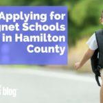 Applying for Magnet Schools in Hamilton County