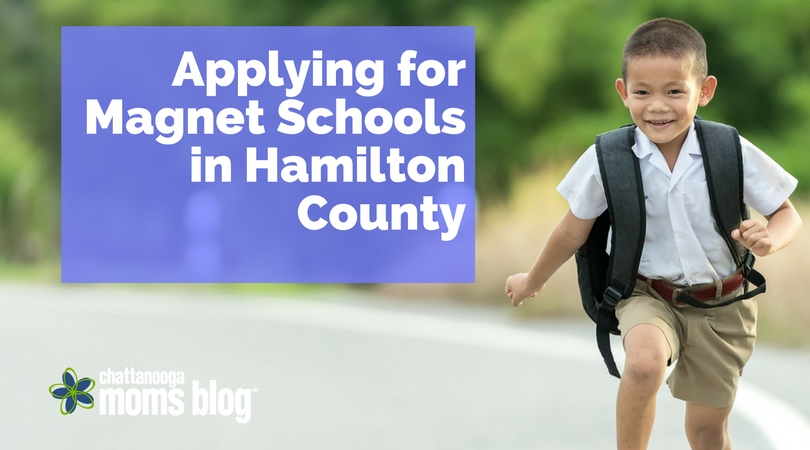 Applying to Magnet Schools in Hamilton County | Chattanooga Moms Blog