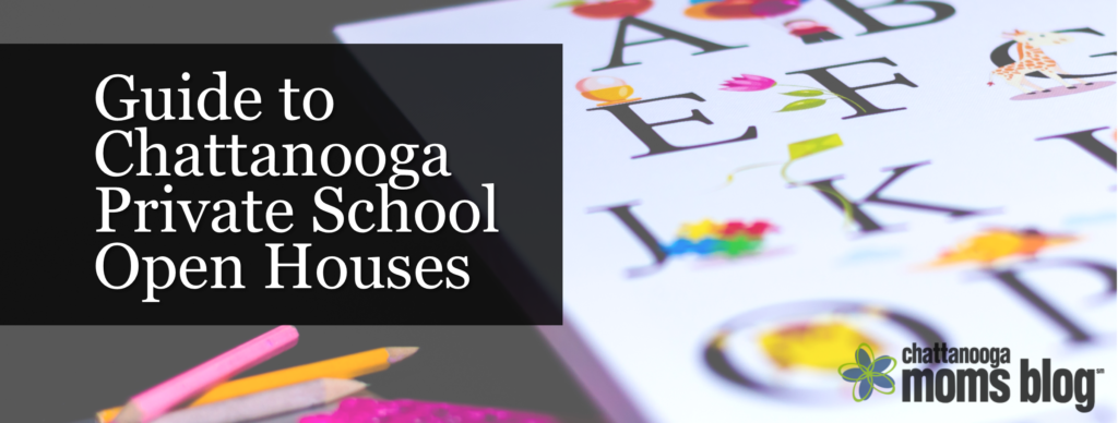 Chattanooga Private School Open Houses
