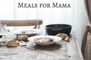 Meals for Mama | Chattanooga Moms Blog