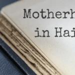 Motherhood in Haikus