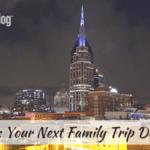 Nashville :: Your Next Family Trip Destination