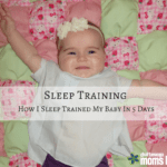 Sleep Training: How I Sleep Trained My Baby in 5 Days