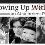 Growing Up As an Attachment Parent