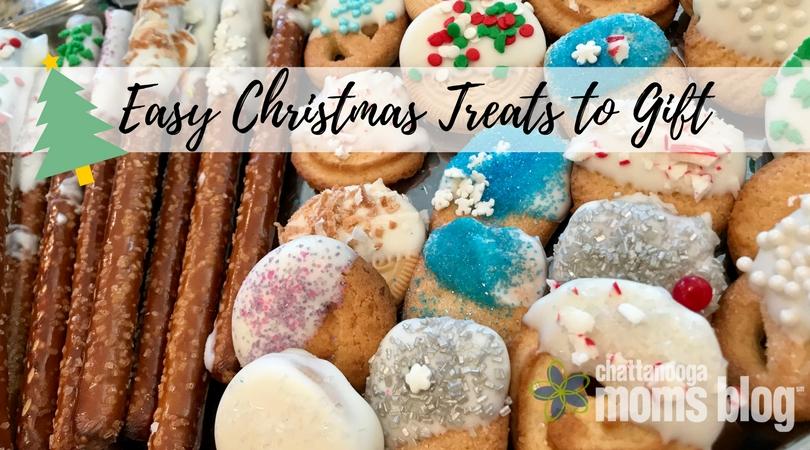 Easy Christmas Treats for Gifting | Chattanooga Moms Blog