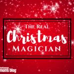 The Real Christmas Magician: MOM