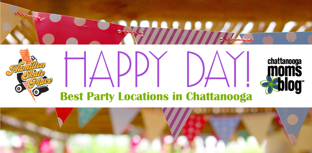 Chattanooga Birthday Party Locations