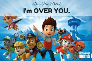 Dear Paw Patrol,