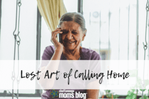 Lost Art of Calling Home